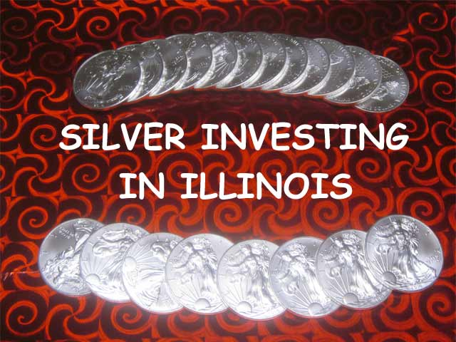 silver investing in Illinois