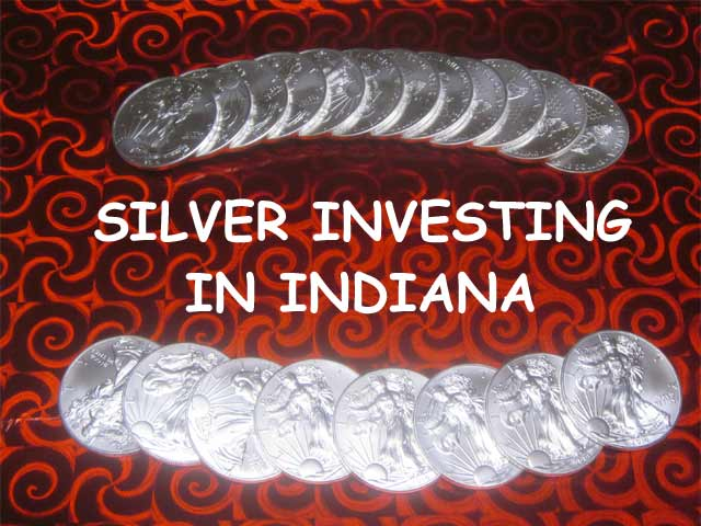 silver investing in Indiana