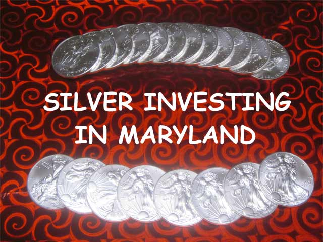 silver investing in Maryland