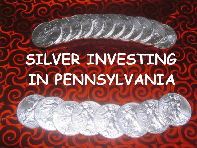 silver investing in Pennsylvania