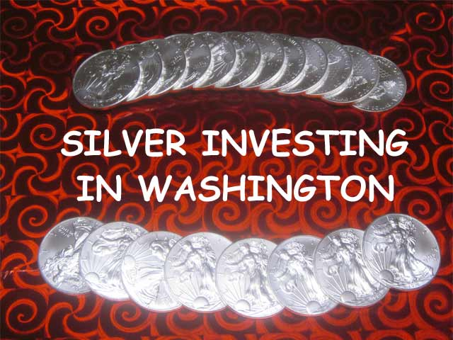 silver investing in Washington